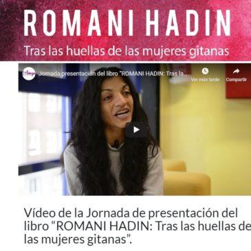 """Vídeo de la Jornada de presentación del libro """"ROMANI HADIN: Tras las huellas de las mujeres gitanas""""."""
